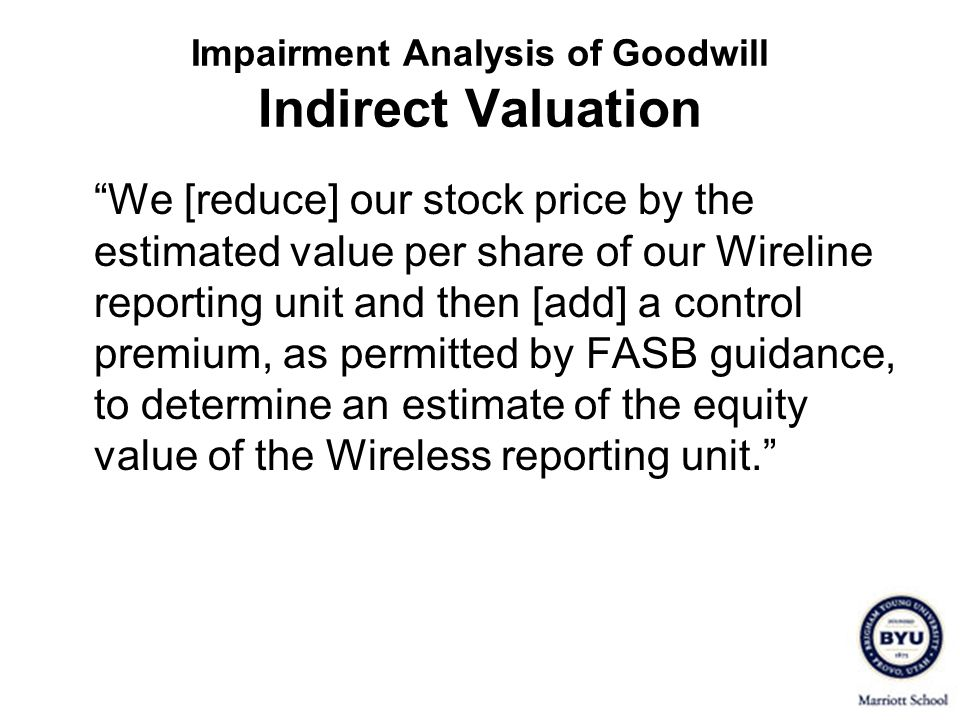 Impairment Analysis of Goodwill Indirect Valuation