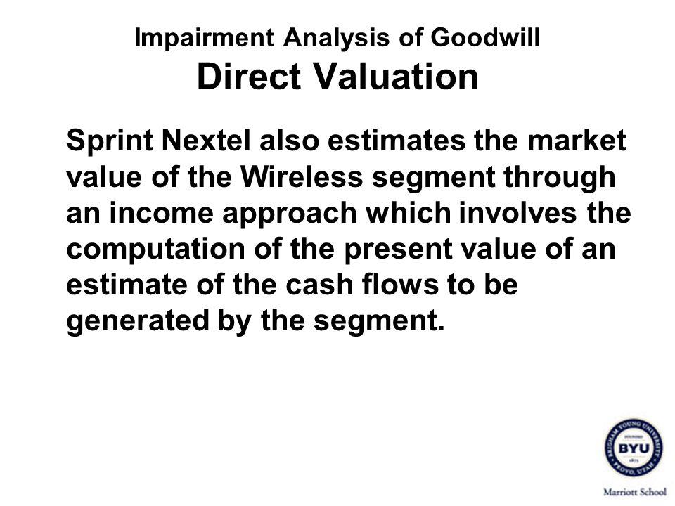 Impairment Analysis of Goodwill Direct Valuation