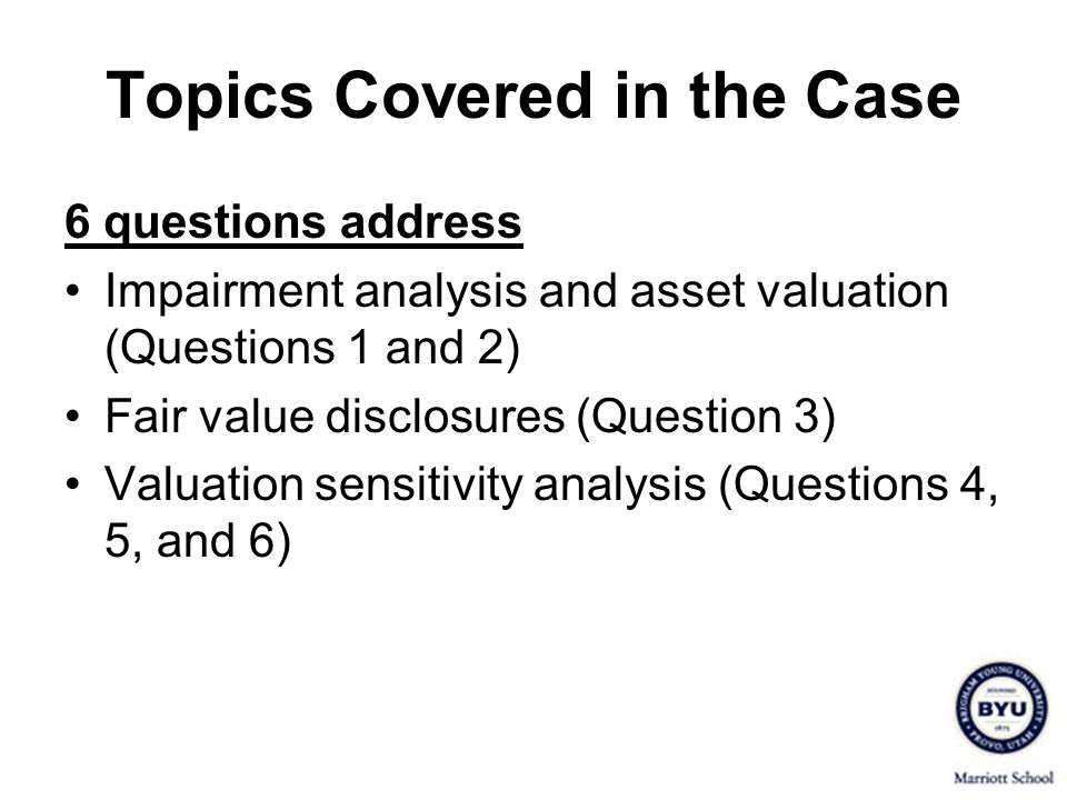 Topics Covered in the Case