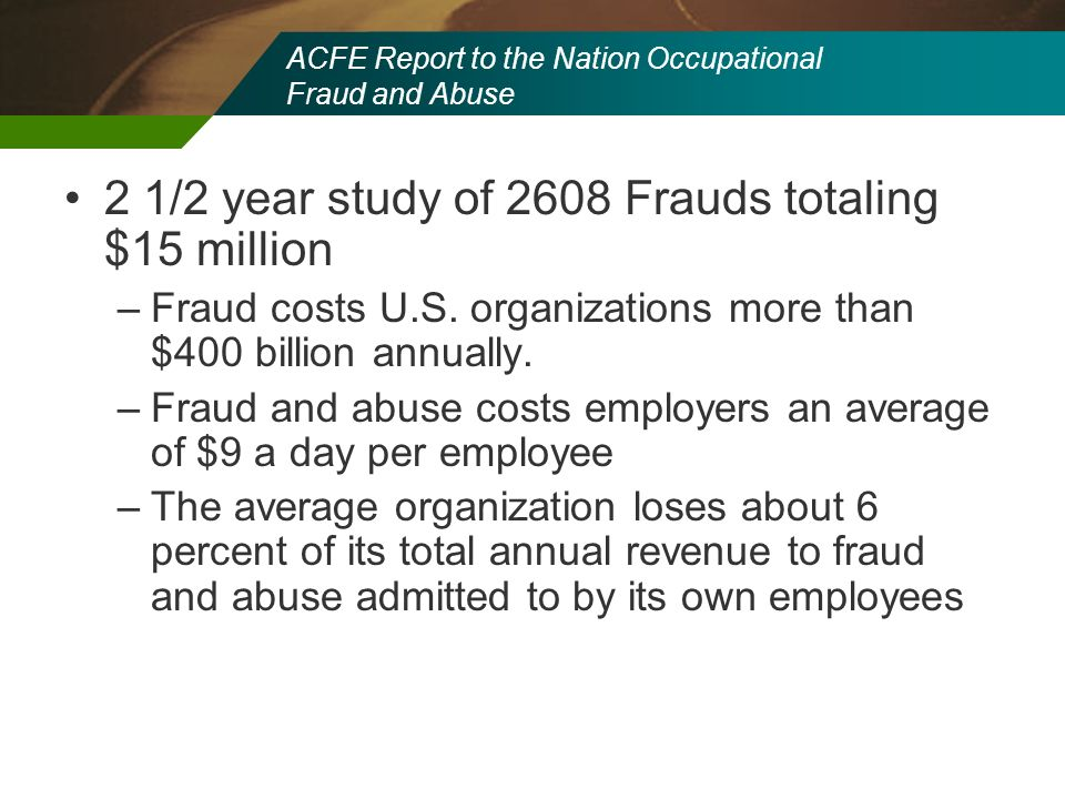 ACFE Report to the Nation Occupational Fraud and Abuse