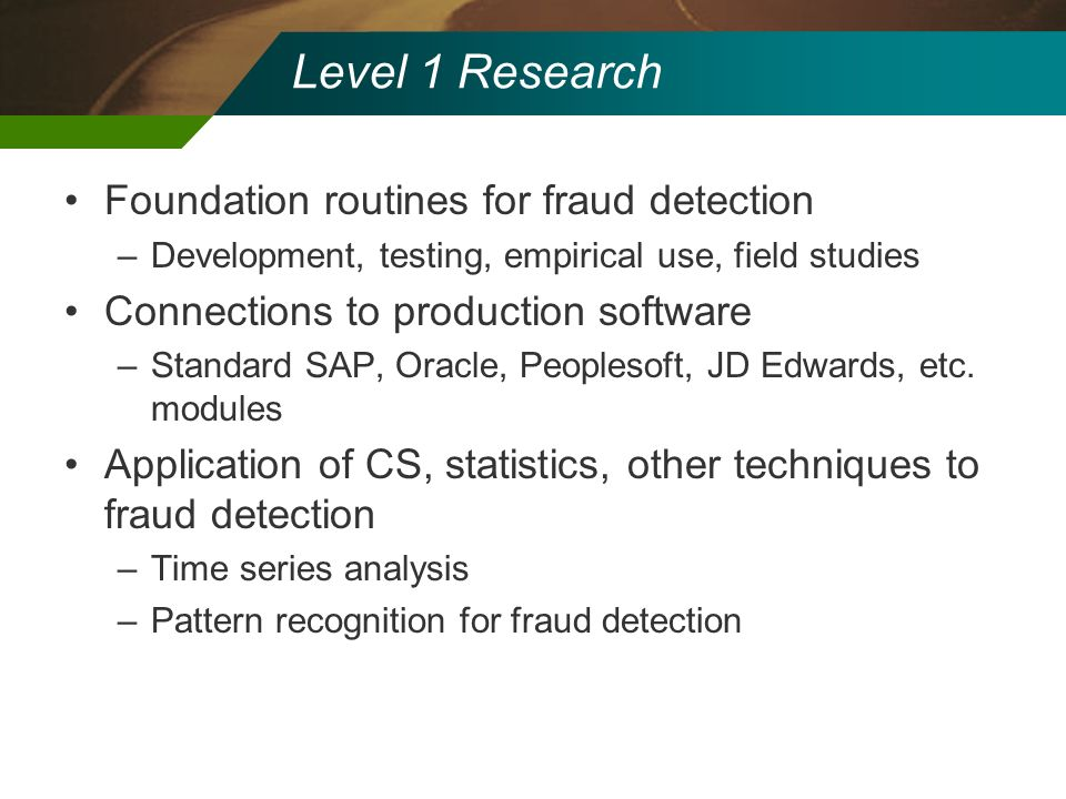 Level 1 Research Foundation routines for fraud detection