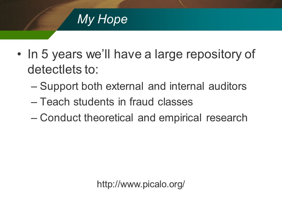 In 5 years we'll have a large repository of detectlets to: