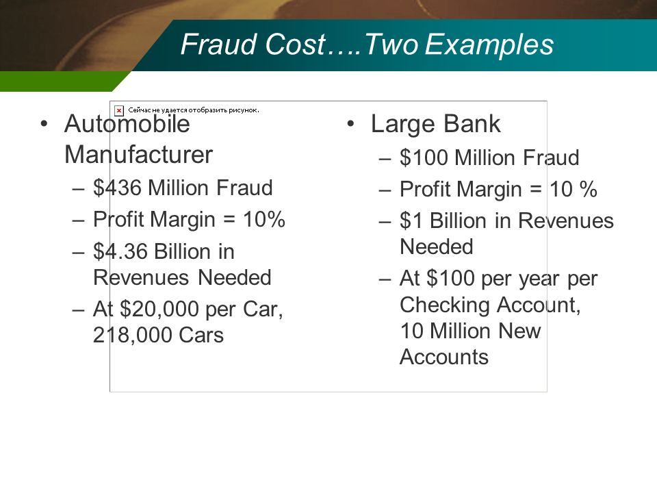 Fraud Cost….Two Examples