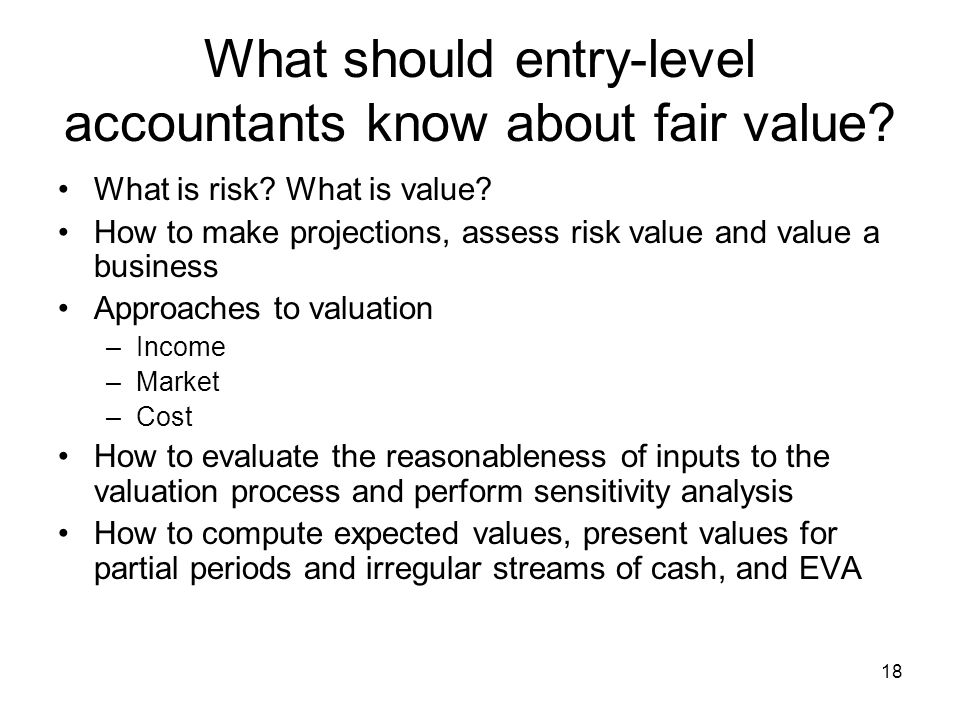 What should entry-level accountants know about fair value