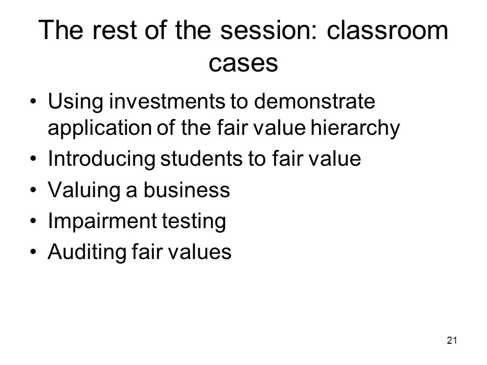 fair value case Fair value is the value of a company's assets for fair value in real estate, see fair by the asset to determine a fair value in this case.