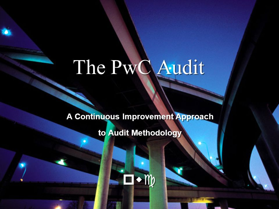 A Continuous Improvement Approach to Audit Methodology