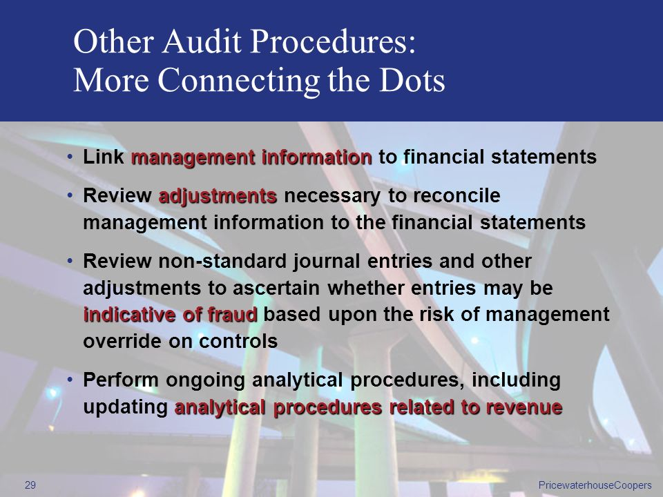 Other Audit Procedures: More Connecting the Dots