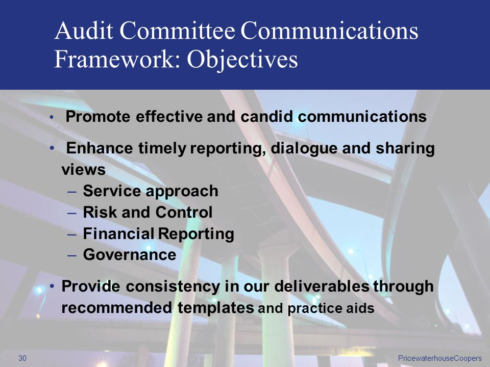 Audit Committee Communications Framework: Objectives