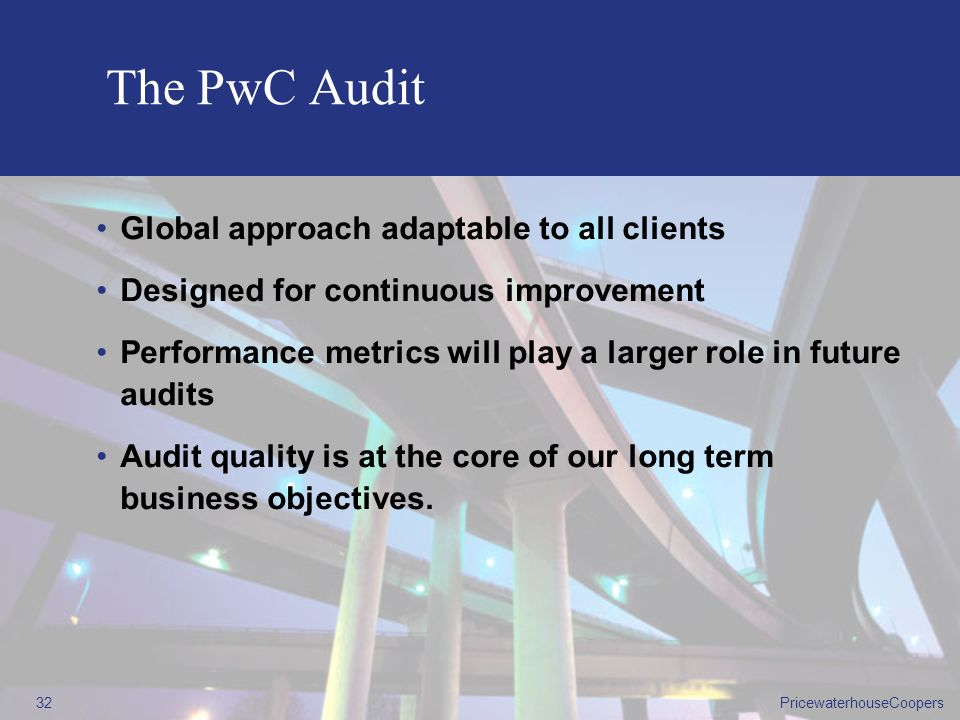 The PwC Audit Global approach adaptable to all clients