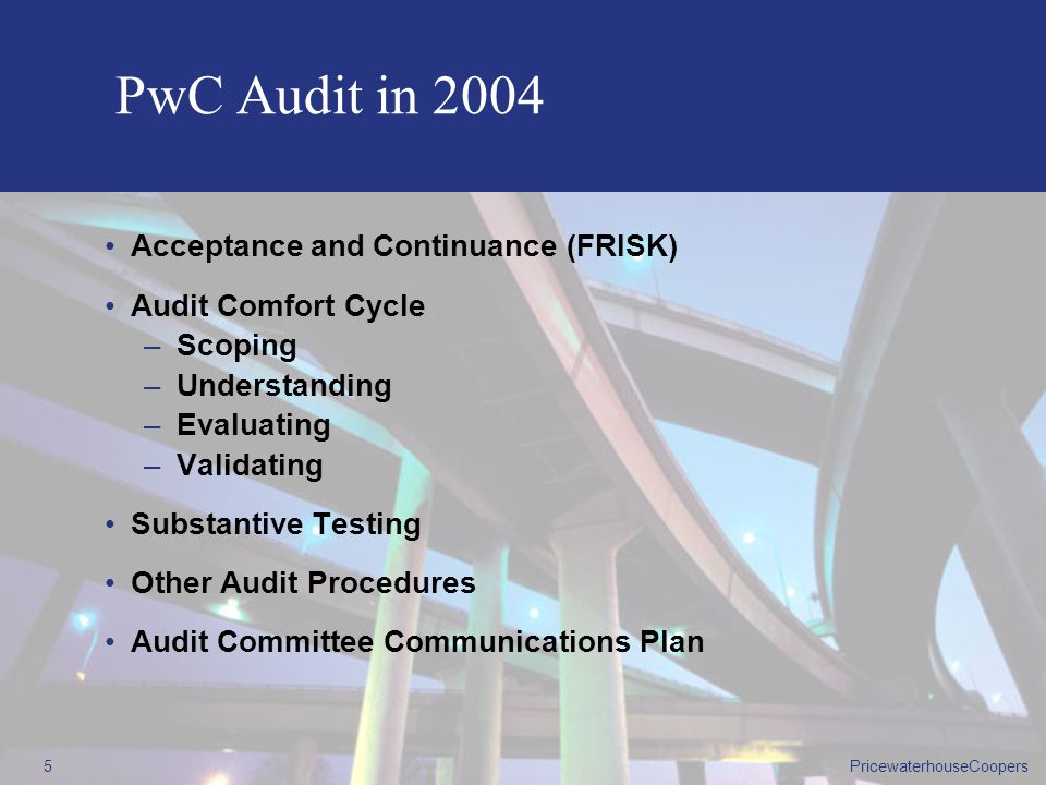 PwC Audit in 2004 Acceptance and Continuance (FRISK)