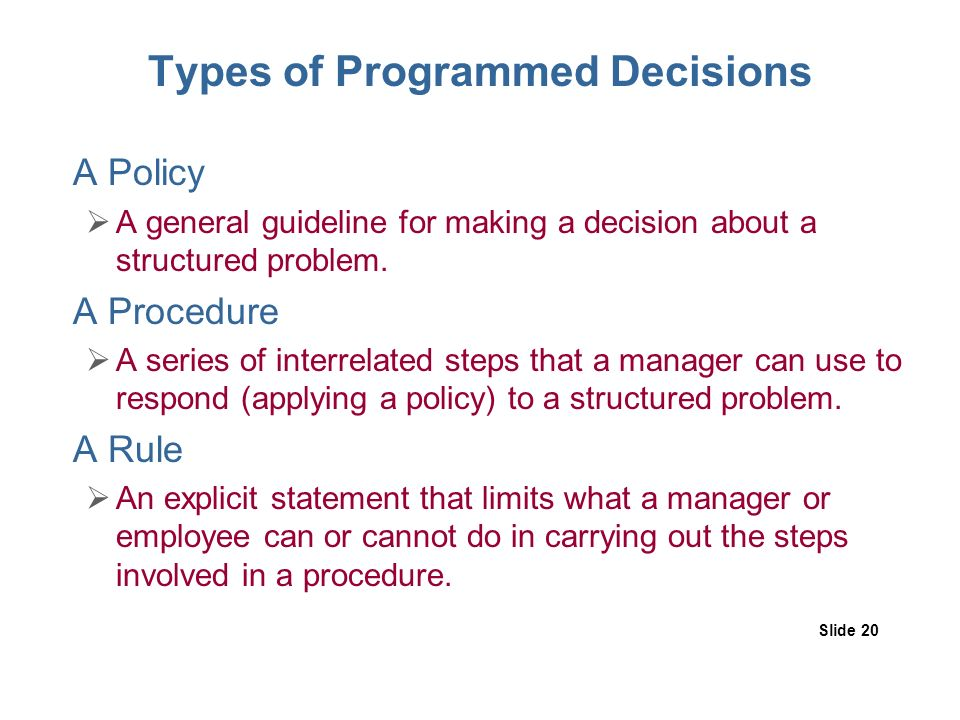 example of programmed decisions and nonprogrammed decisions Problems that lack clear definition or structure require non-programmed decision making tactical decision making is a business strategy where decisions are made with the end result of ensuring a company is as successful as 8 steps decision making process example management decision.