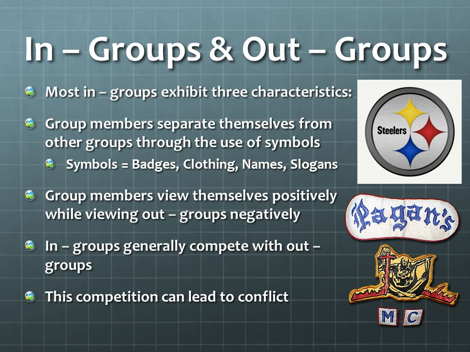 In – Groups & Out – Groups