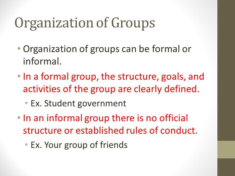Organization of Groups
