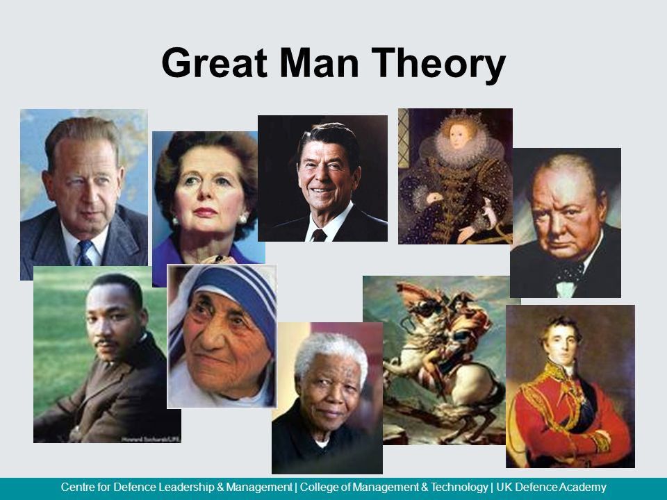 great man theory The great man theory is a 19th-century idea according to which history can be largely explained by the impact of great men, or heroes highly influential.