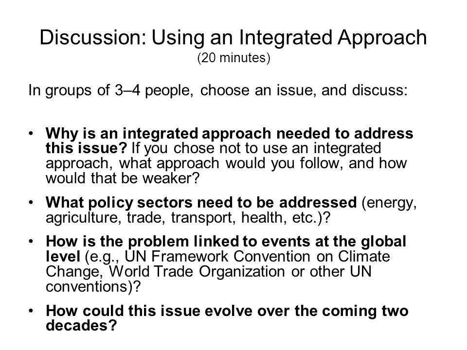 Discussion: Using an Integrated Approach (20 minutes)