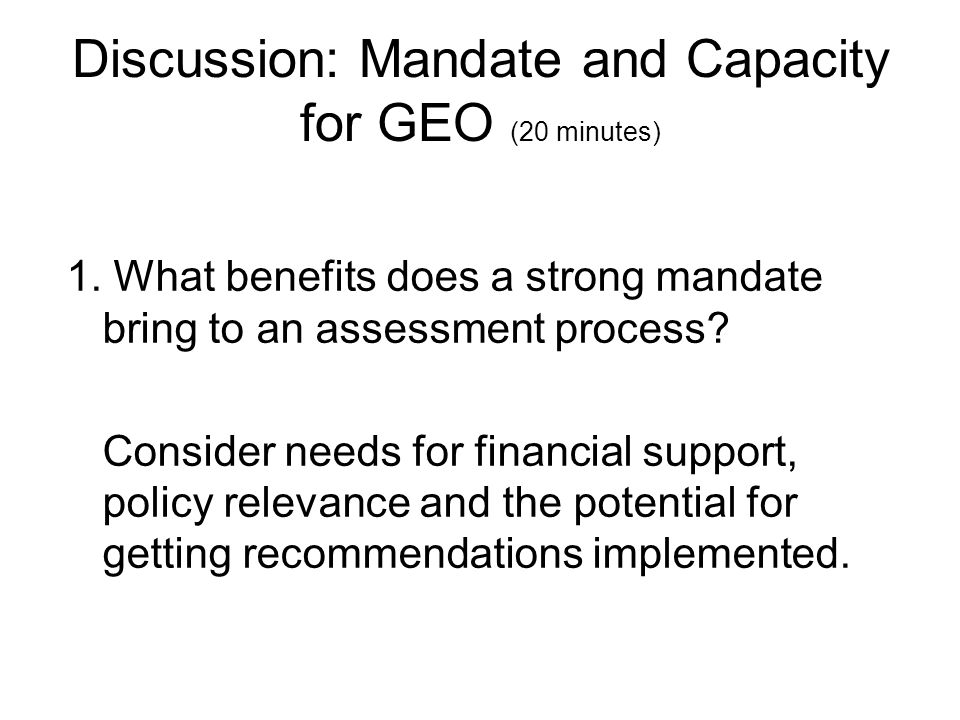 Discussion: Mandate and Capacity for GEO (20 minutes)