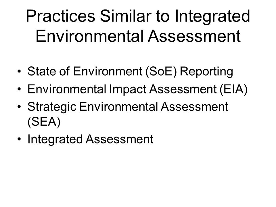 Practices Similar to Integrated Environmental Assessment