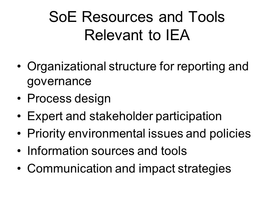 SoE Resources and Tools Relevant to IEA