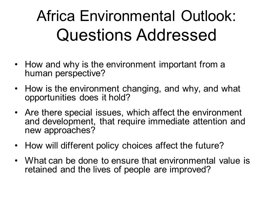 Africa Environmental Outlook: Questions Addressed