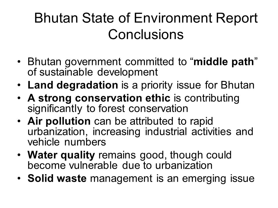 Bhutan State of Environment Report Conclusions
