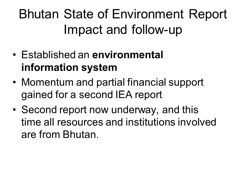 Bhutan State of Environment Report Impact and follow-up