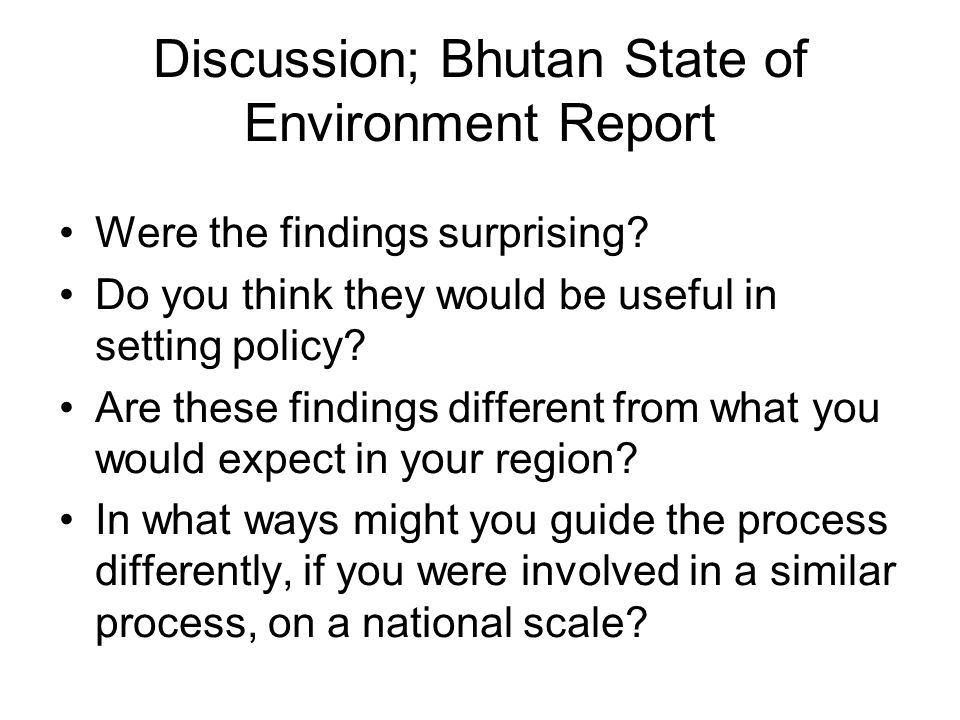 Discussion; Bhutan State of Environment Report