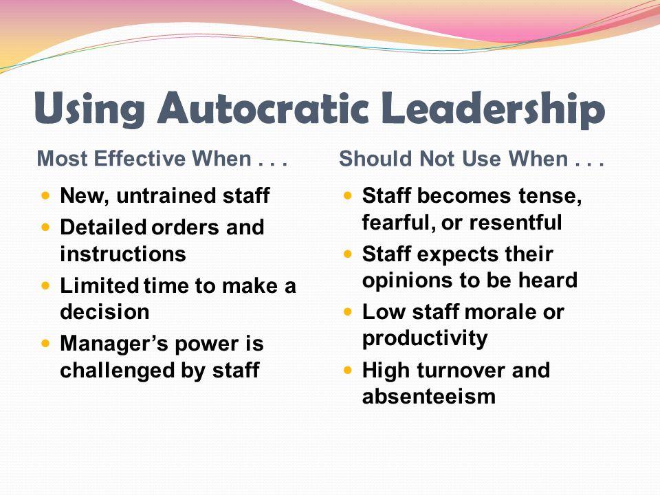 Using Autocratic Leadership