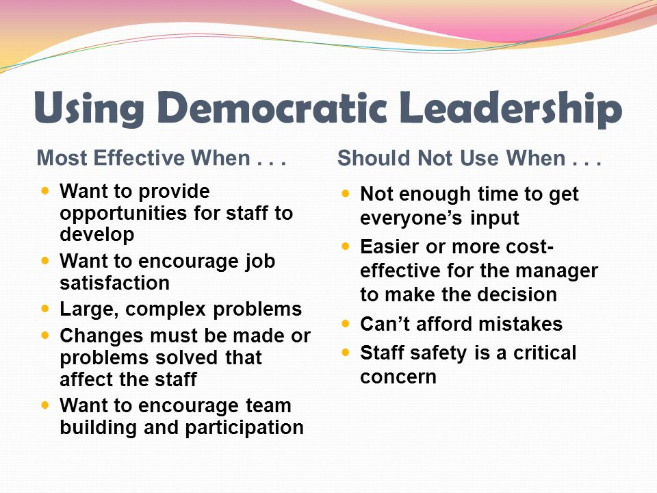 Using Democratic Leadership