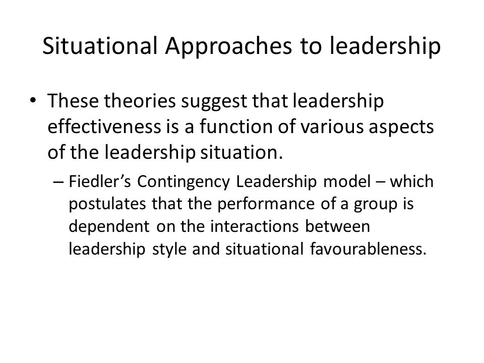 contemporary leadership situation Contemporary leadership styles 44,023 views share behavioral and situational leadership styles this more contemporary definition of leadership can be re-worded to simply state the leader is influenced by the collaborators while they work together to achieve real change.