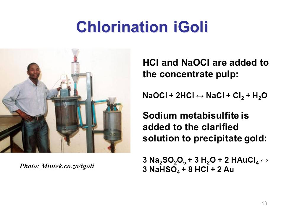 Chlorination iGoli HCl and NaOCl are added to the concentrate pulp: