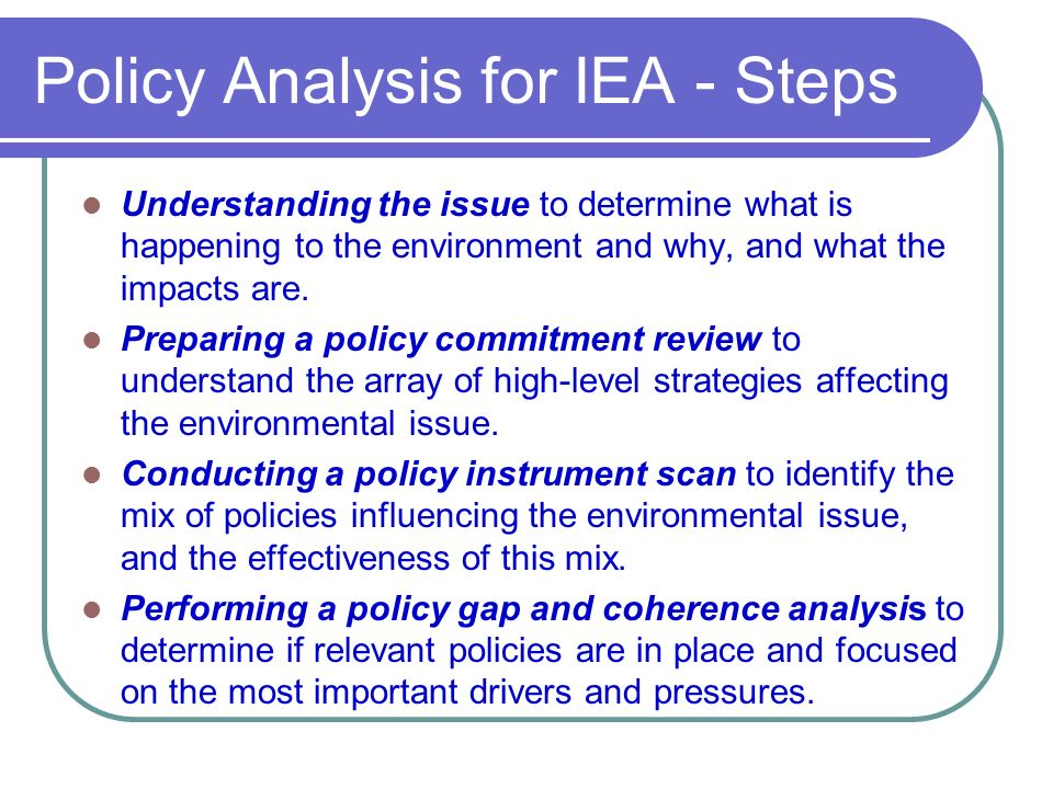Policy Analysis for IEA - Steps