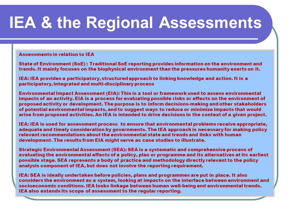 IEA & the Regional Assessments