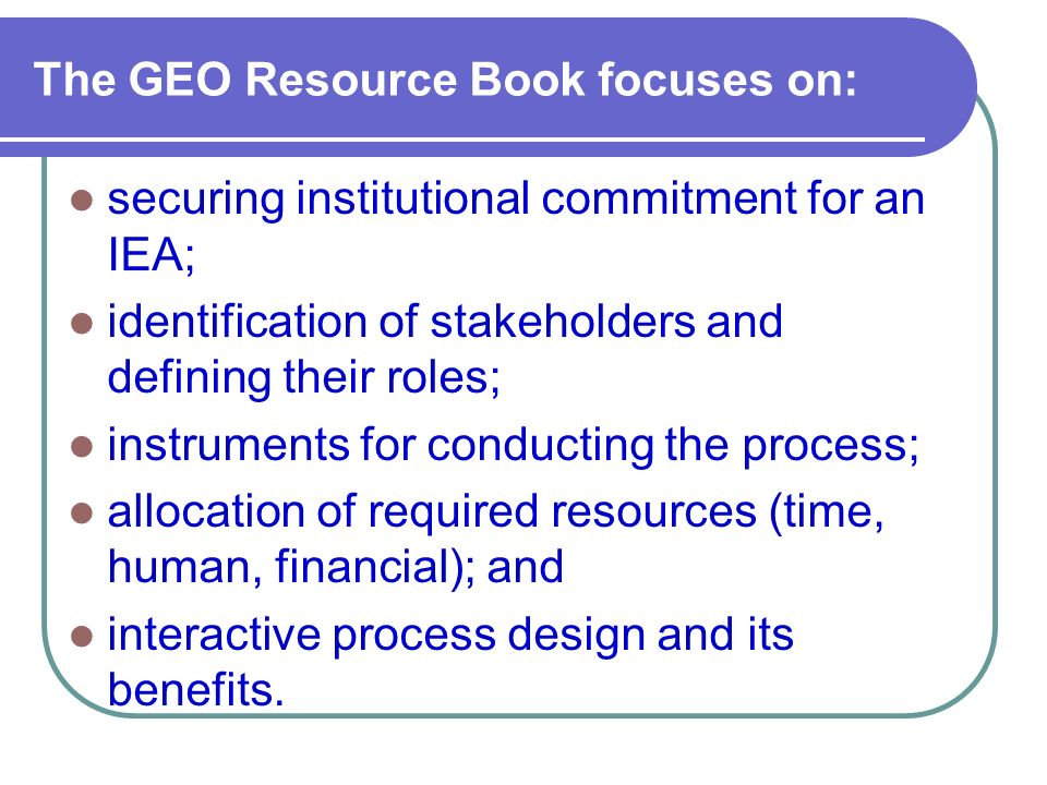 The GEO Resource Book focuses on: