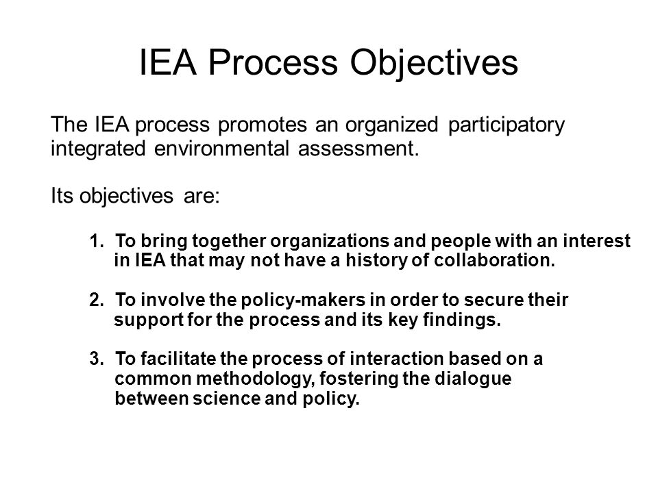 IEA Process Objectives