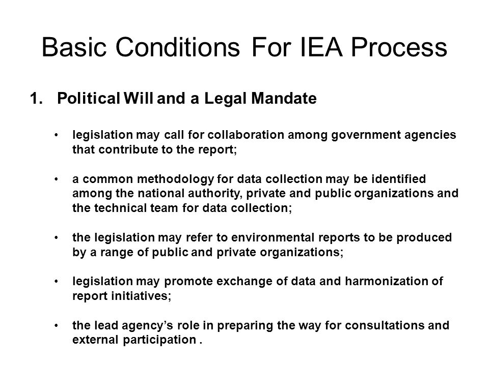Basic Conditions For IEA Process