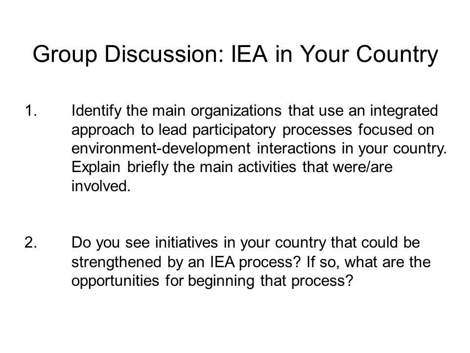 Group Discussion: IEA in Your Country