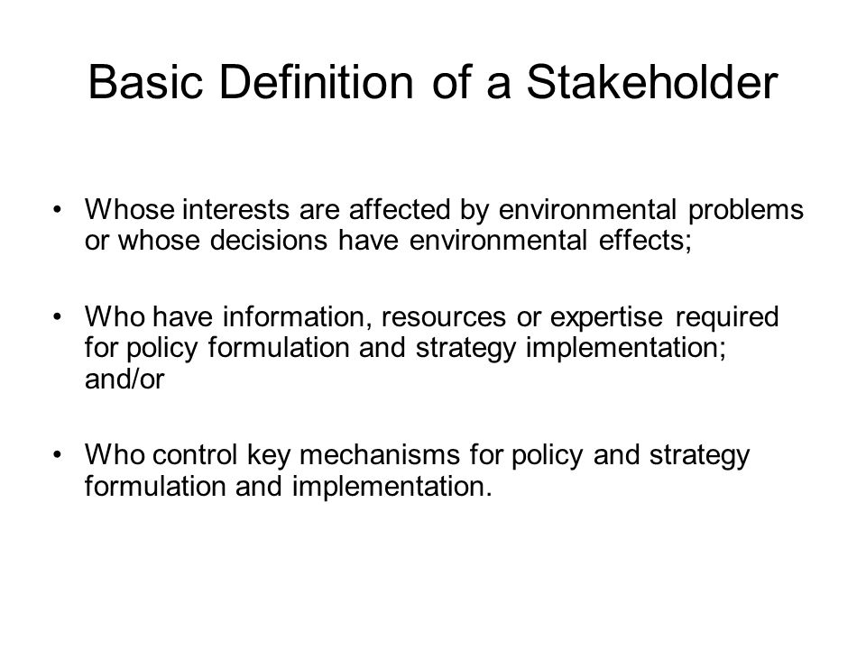 Basic Definition of a Stakeholder