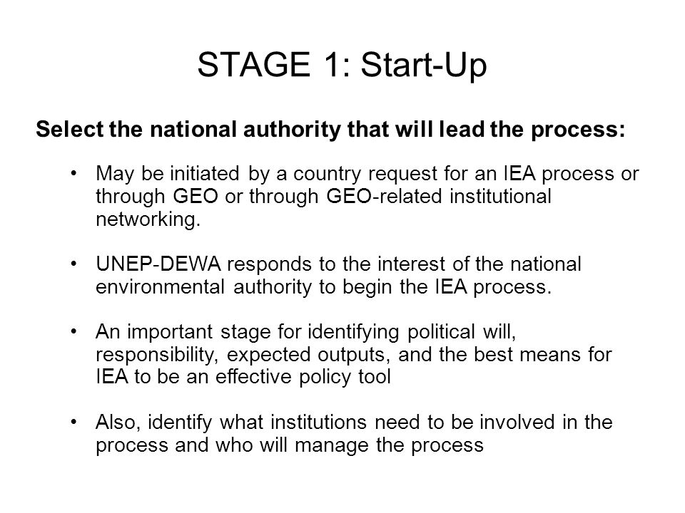 STAGE 1: Start-Up Select the national authority that will lead the process: