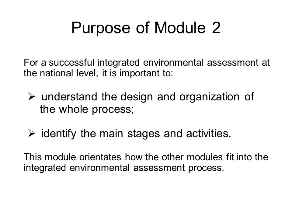 Purpose of Module 2 understand the design and organization of