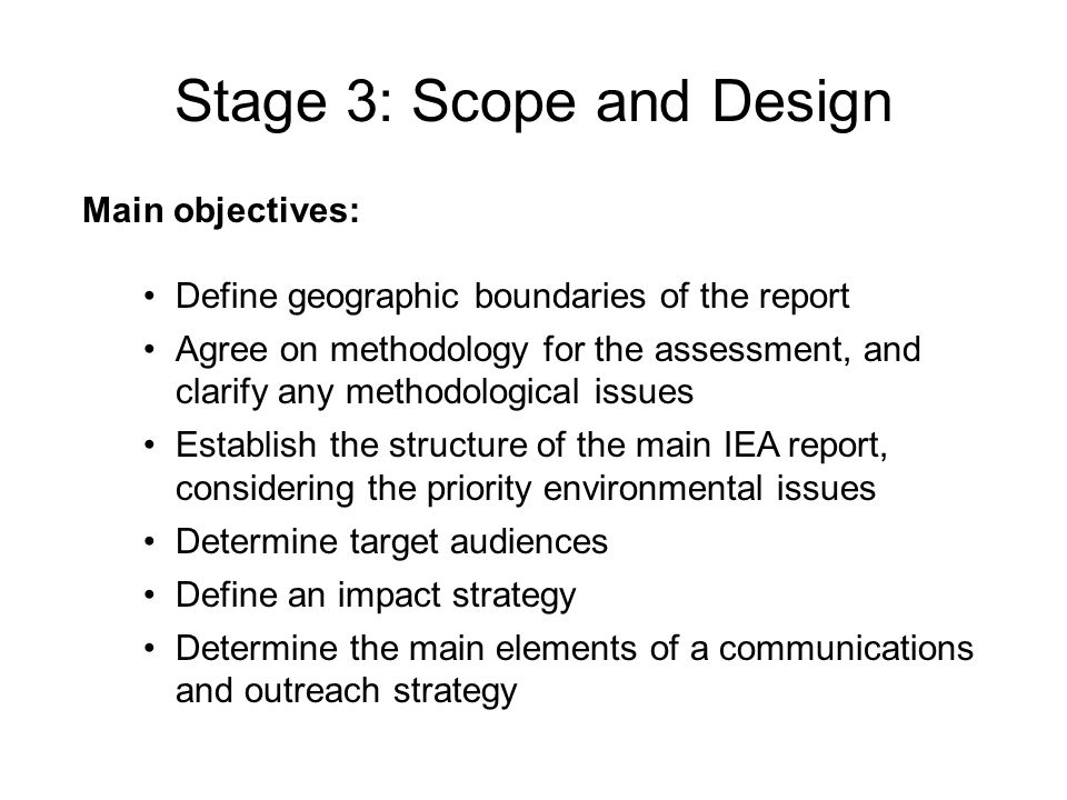 Stage 3: Scope and Design