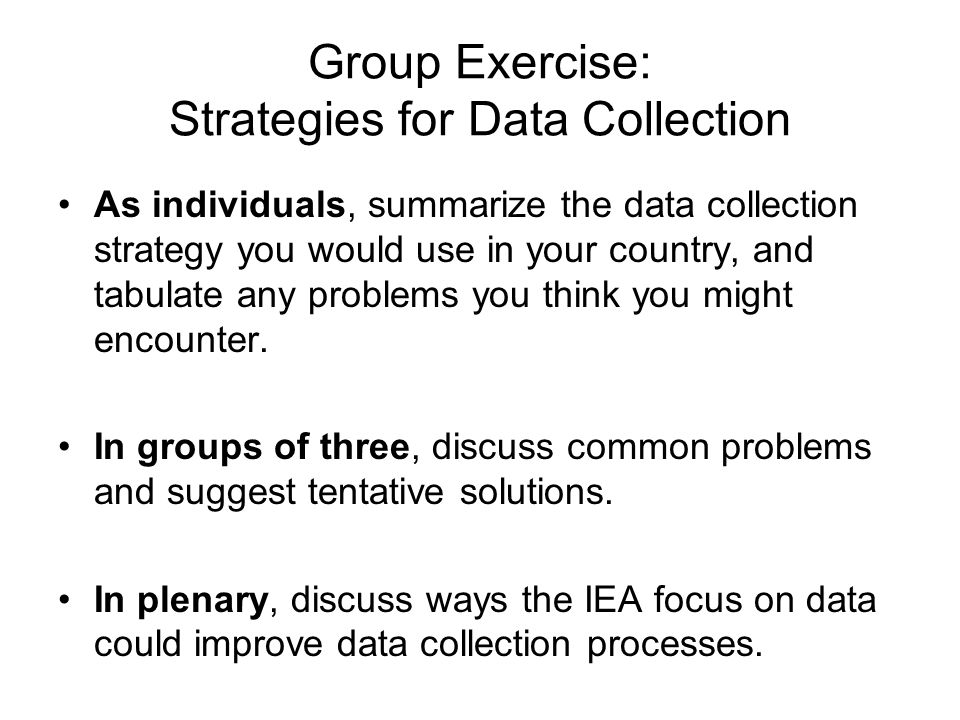 Group Exercise: Strategies for Data Collection
