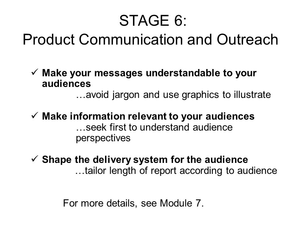 STAGE 6: Product Communication and Outreach
