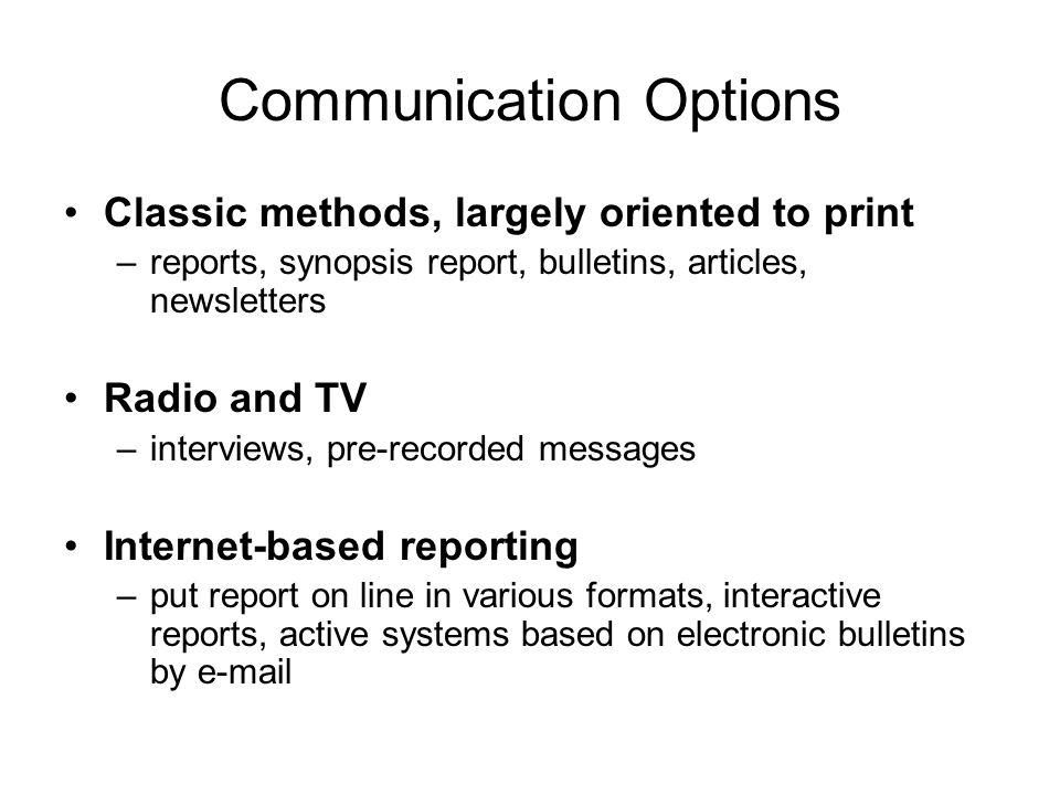 Communication Options