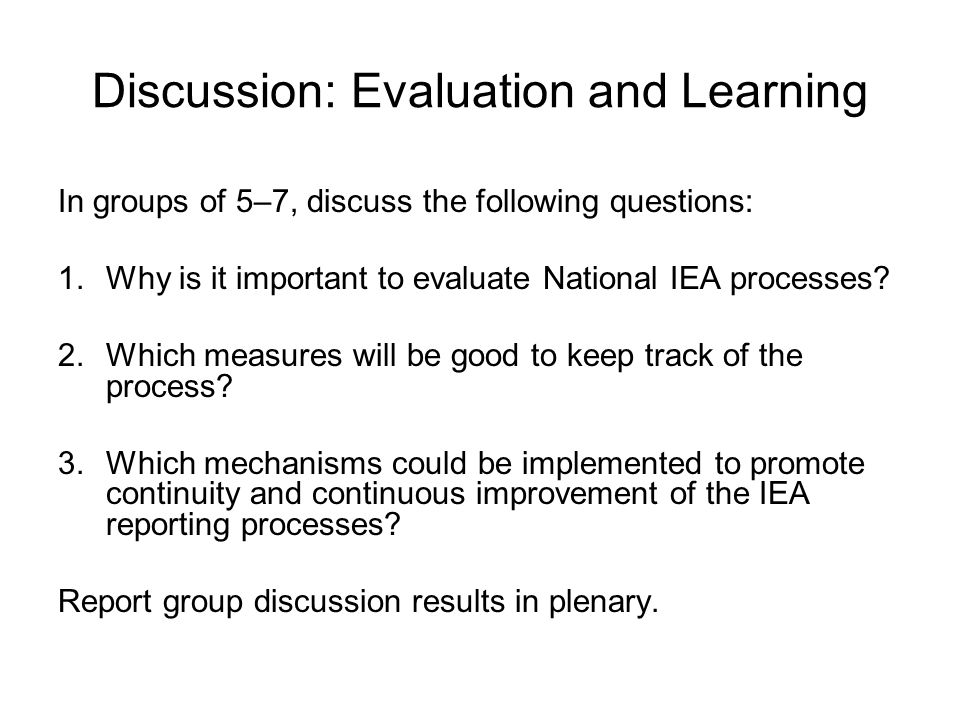Discussion: Evaluation and Learning
