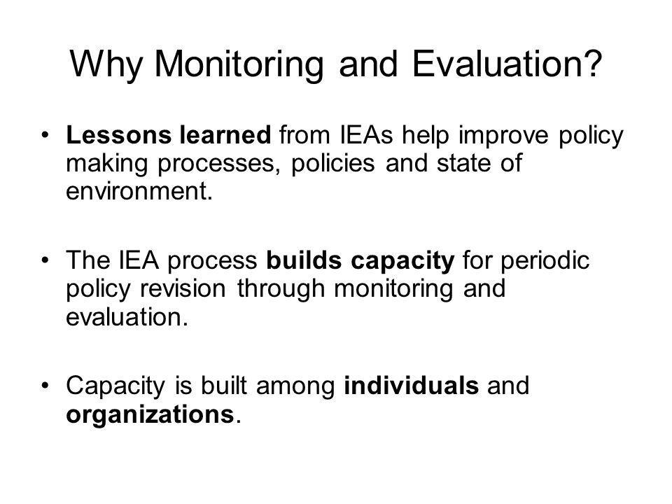 Why Monitoring and Evaluation