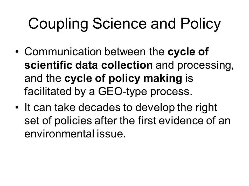 Coupling Science and Policy
