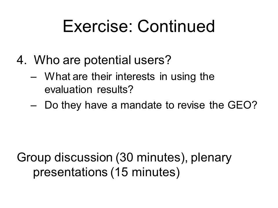 Exercise: Continued 4. Who are potential users