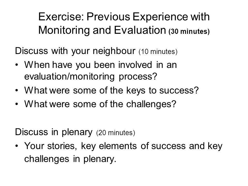 Exercise: Previous Experience with Monitoring and Evaluation (30 minutes)