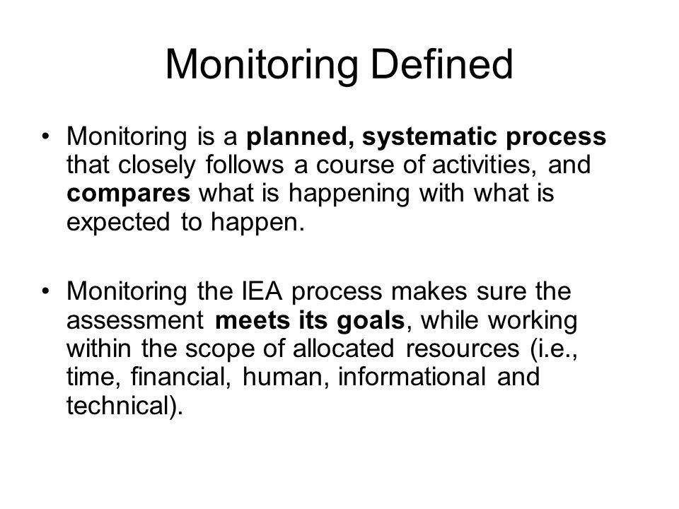 Monitoring Defined