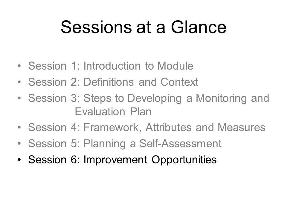 Sessions at a Glance Session 1: Introduction to Module